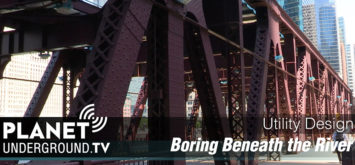 Boring beneath the chicago river - Planet Underground TV
