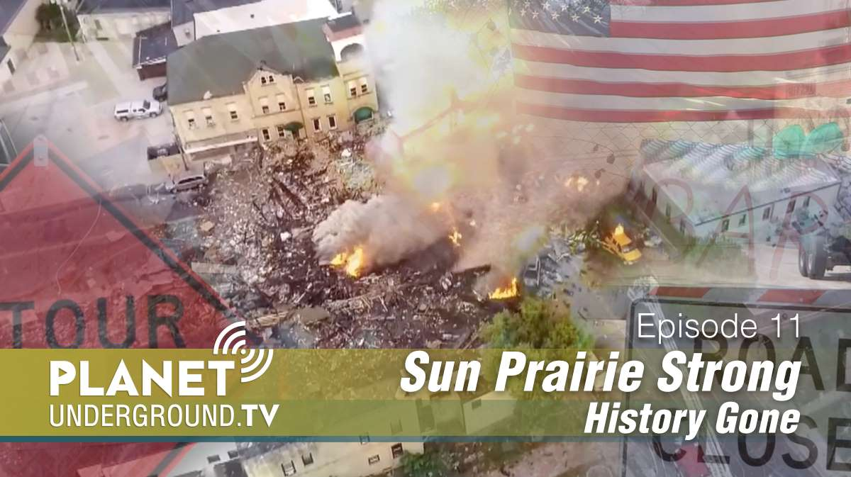 Episode 11: Sun Prairie Strong, History Gone