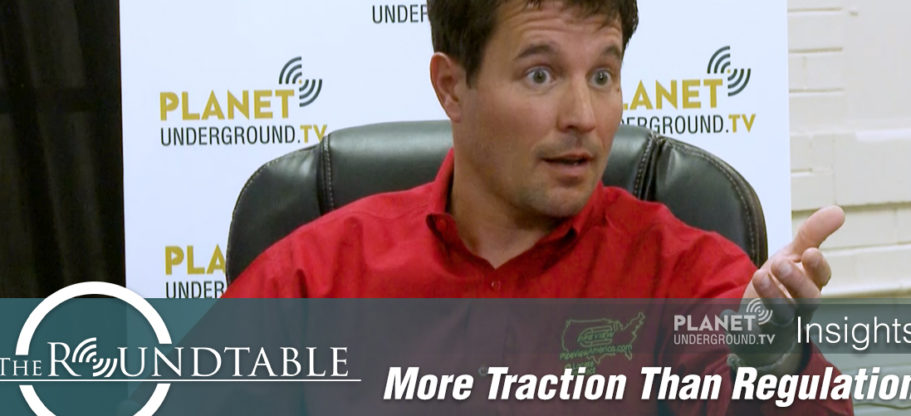 The Roundtable: More Traction Than Regulation