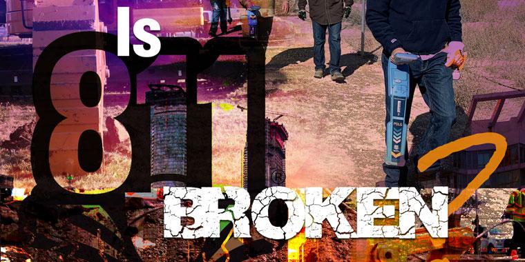 Is 811 Broken?