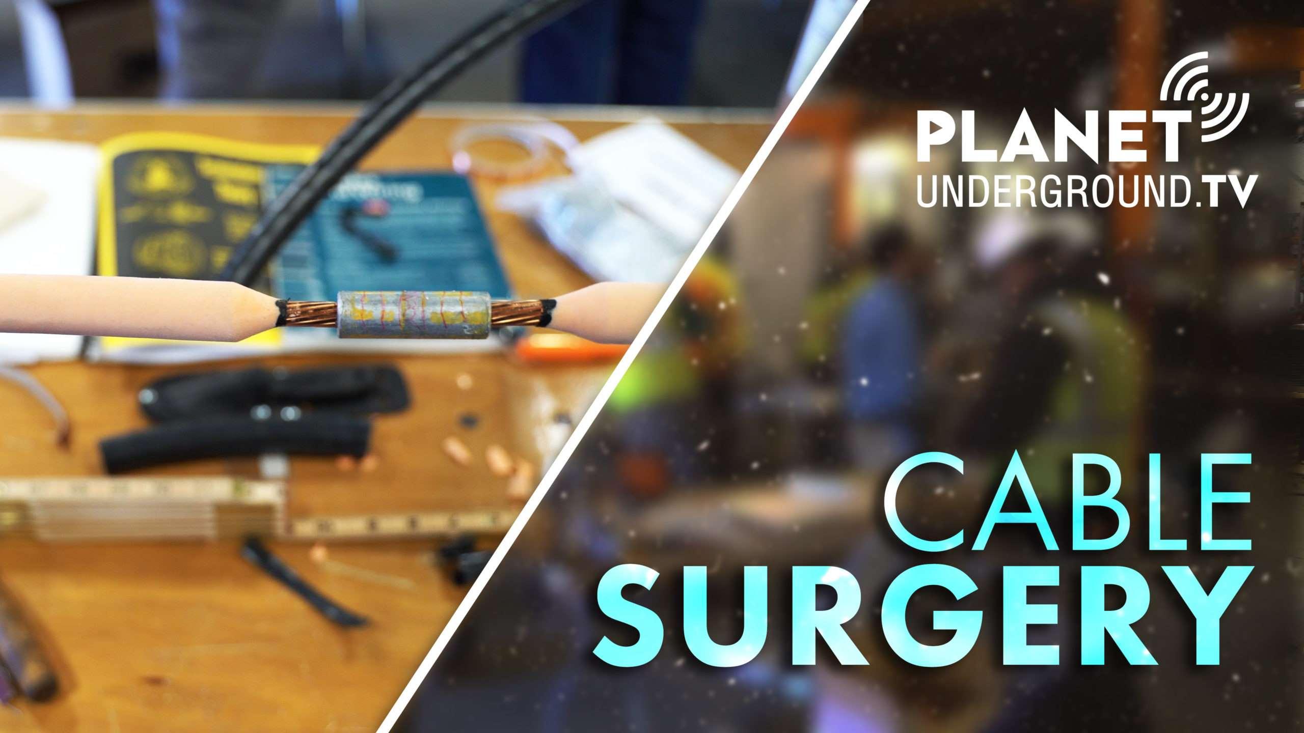 Cable Surgery: A PUTV Short