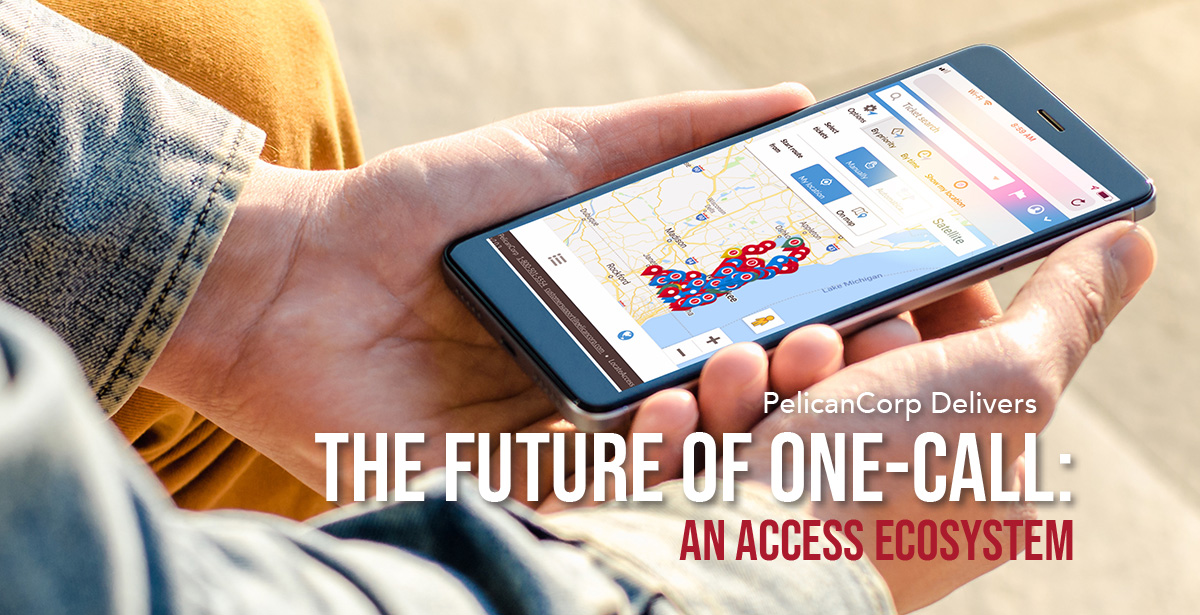 PelicanCorp The Future of One-Call An Access Ecosystem