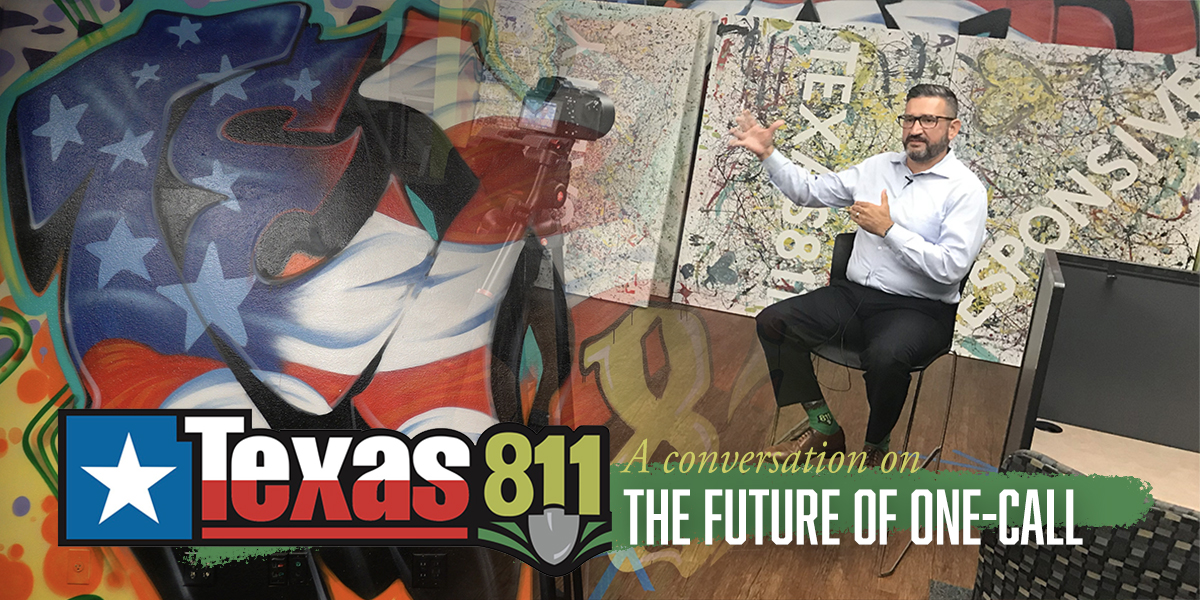 Texas811: A Conversation on the Future of One-Call